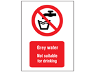 Grey water not suitable for drinking symbol and text safety sign.