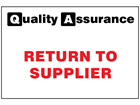 Return to supplier quality assurance sign