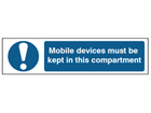 Mobile devices must be kept in this compartment safety label.