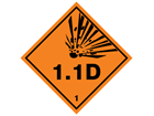 Explosive 1.1 D hazard warning diamond sign