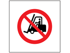 No fork lift trucks symbol safety sign.