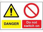 Danger do not switch on sign.