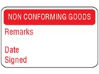 Non conforming goods quality assurance label
