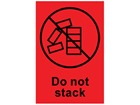 Do not stack shipping label.