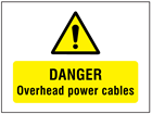 Danger Overhead power cables symbol and text safety sign.