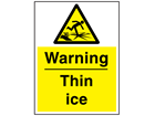 Warning thin ice sign.