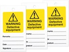 Warning defective equipment tag.