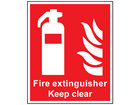 Fire extinguisher Keep clear symbol and text sign