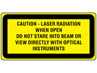 Caution Laser radiation when open do not stare into beam or view directly with optical instruments, laser equipment warning label