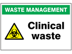Clinical waste sign.