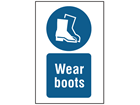 Wear boots symbol and text safety sign.