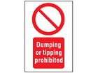 Dumping or tipping prohibited symbol and text safety sign.