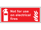 Not for use on electrical fires symbol and text safety sign.