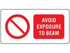 Avoid exposure to beam laser equipment warning safety label.