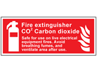 Fire extinguisher CO2 carbon dioxide Safe for use on live electrical equipment symbol & text safety sign.