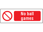 No ball games safety sign.