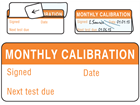 Monthly calibration write and seal labels.