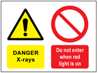 Danger x-rays, Do not enter when red light is on safety sign.