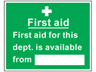 First aid for this department is available from symbol and text safety sign.
