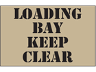 Loading bay keep clear heavy duty stencil