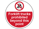 Fork lift trucks prohibited beyond this point symbol and text floor graphic marker.