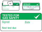 Tested for gas safety write and seal labels.