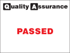 Passed quality assurance label.