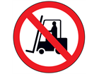 Forklift trucks prohibited sign