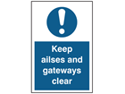 Keep aisles and gangways clear symbol and text sign