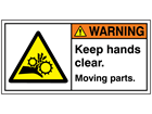 Warning keep hands clear moving parts label