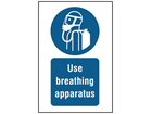 Use breathing apparatus symbol and text safety sign.