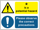 COSHH. Potential hazard, please observe the correct precautions sign.