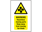 Warning fan hazard symbol and text safety sign.