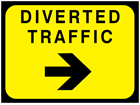 Diverted traffic, arrow right temporary road sign.