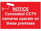Notice concealed CCTV cameras sign