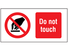 Do not touch label.
