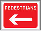 Pedestrians (arrow left) roll up road sign