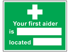 Your first aider location symbol and text safety sign.