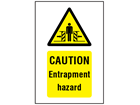 Caution Entrapment hazard symbol and text safety sign.