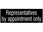 Representatives by appointment only, engraved sign.