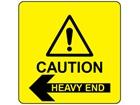 Caution heavy end, arrow left label.