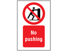 No pushing symbol and text safety sign.