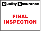 Final inspection quality assurance sign