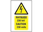 Rhybudd 230 folt, Caution 230 volts. Welsh English sign.