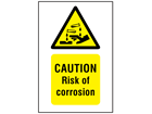 Caution risk of corrosion symbol and text safety sign.