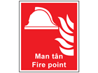 Man tân, Fire Point. Welsh English sign.