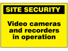 Video cameras and recorders in operation sign