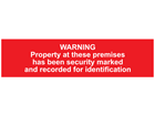 Warning, Property at these premises has been security marked and recorded for identification, mini safety sign.