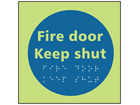 Fire door keep shut photoluminescent sign.