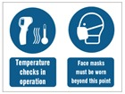 Temperature checks in operation, face masks must be worn safety sign.